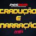 PES 2015: Tradução e Narração Português (Brasil e Portugal) MULT 16 + Torrent