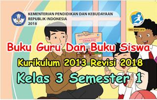 Buku Kelas 3 SD/MI K13 revisi 2018 terbaru