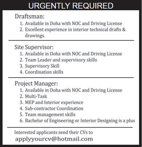 Project Manager Position Required In Qatar Candidate Must Be Available Doha Multi Task Skills Incumbent Have MEP And Interior Experience