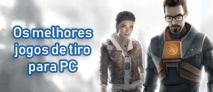 Os melhores jogos de FPS para PC