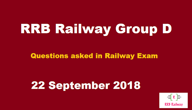 RRB Railway Group D 2018 Exam Analysis Questions Asked 22th September 2018 ( 1, 2, 3 Shifts) ( English & Hindi)