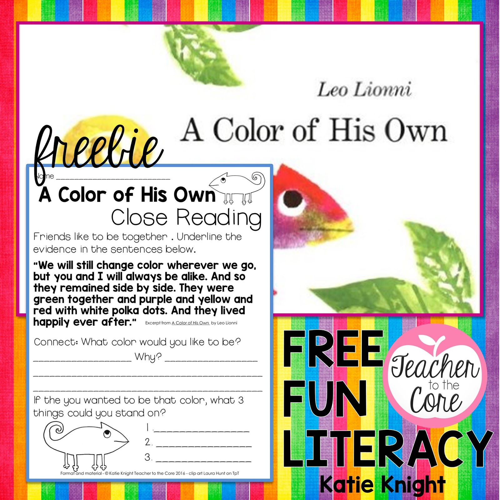 teacher to the core stepping up classroom literacy close i am delighted to announce another close reading bie this goes the book a color of his own by leo lionni i am obsessed close reading and the