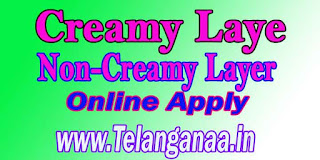 Creamy Layer Non-Creamy Layer certificate Apply Only Meeseva