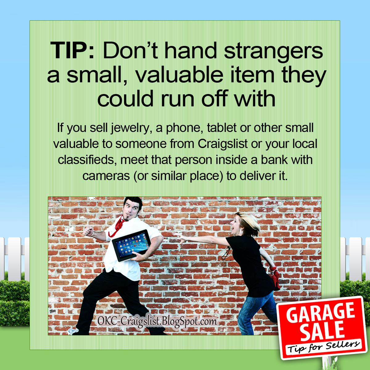 CRAIGSLIST TIP: Stop a Craigslist Thief in His Tracks | OKC Craigslist Garage Sale