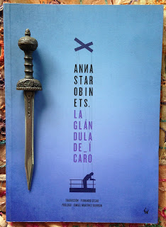 Portada del libro La glándula de Ícaro, de Anna Starobinets