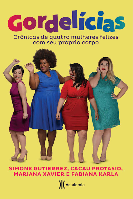 Gordelícias Cacau Protasio, Fabiana Karla, Mariana Xavier, Simone Gutierrez