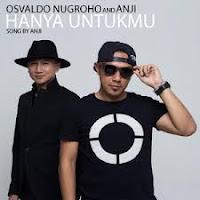 chord lagu hanya untukmu - osvaldo nugroho and anji
