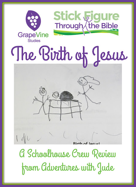 Grapevine Studies the Birth of Jesus A Schoolhouse Crew Review from Adventures with Jude