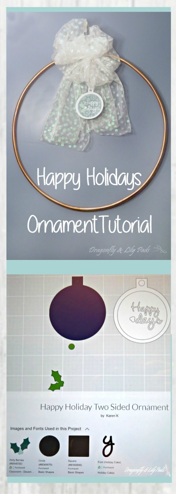 Pinterest image of Happy Holidays Ornament Tutorial Dragonfly and Lily Pads Blog Post