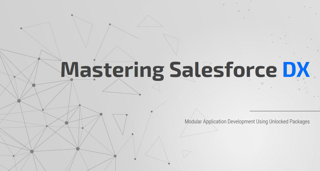 Mastering Salesforce DX and Visual Studio Code