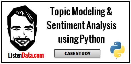 Case Study : Sentiment analysis using Python
