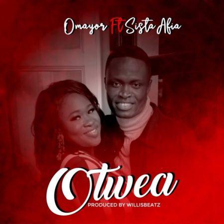 Omayor-Otwea Ft. Sista Afia (Prod. By WillisBeatz)