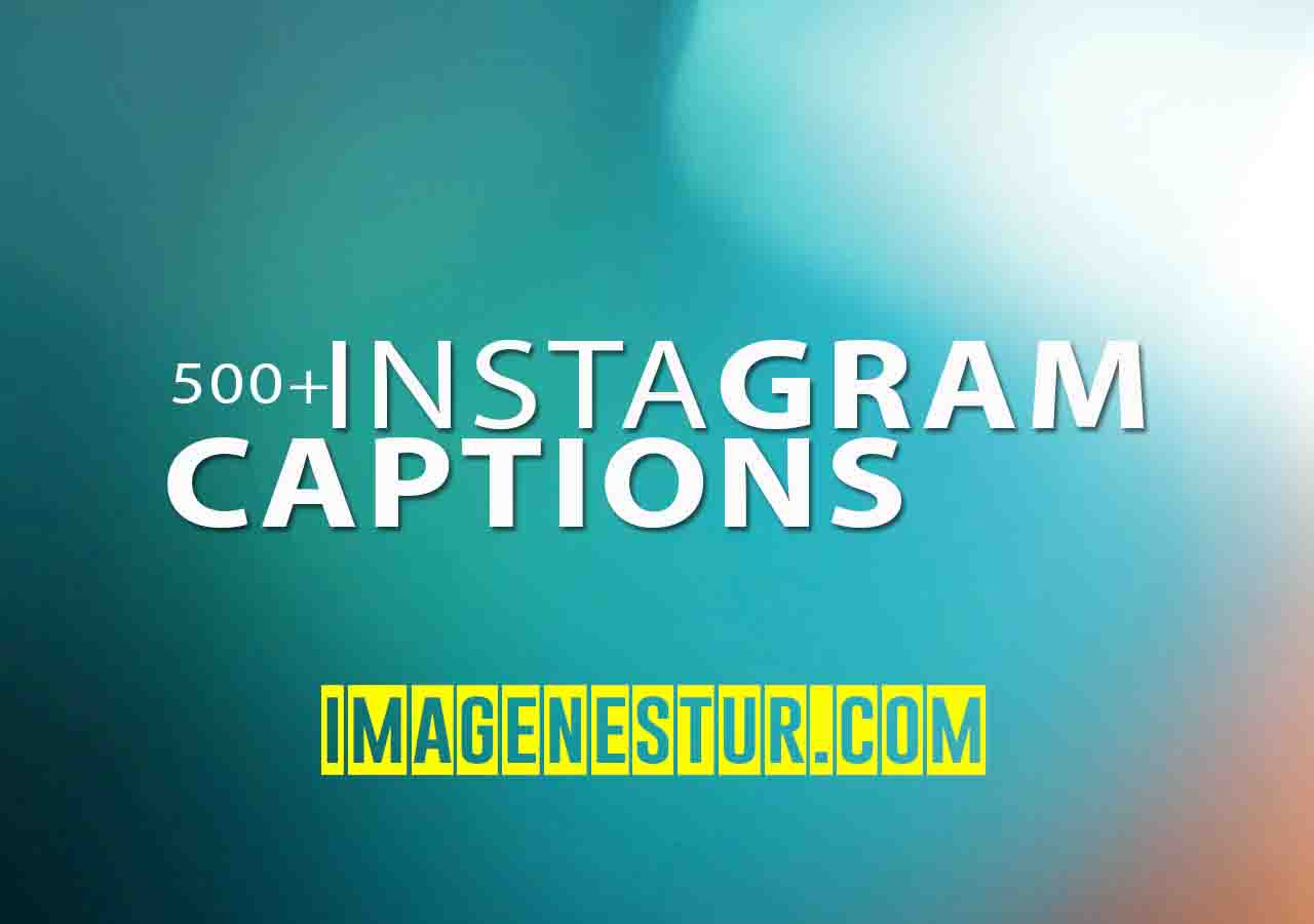 500 Cute Instagram Captions For Selfies And Your Profile Pic Image Nestur Get Your Best