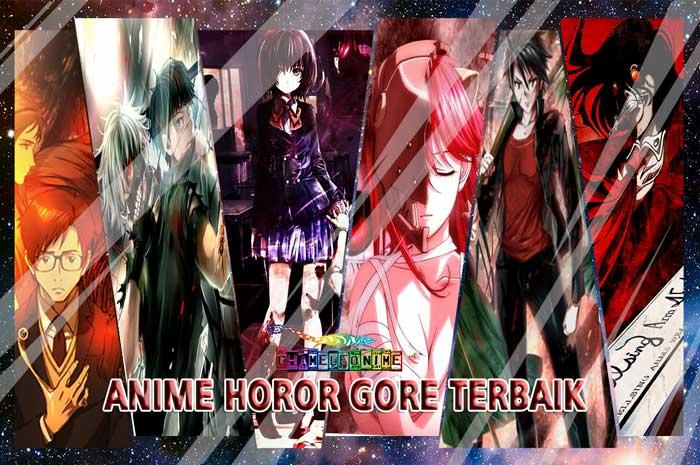 Rekomendasi Anime Genre Horor Gore Terbaik Sadis Dan Menakutkan