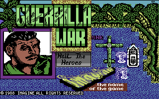 Guerrilla War - Hail the Heroes