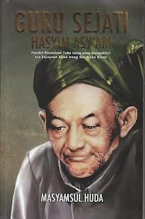 Resensi Novel Sejarah Guru Sejati Hasyim Asy'ari