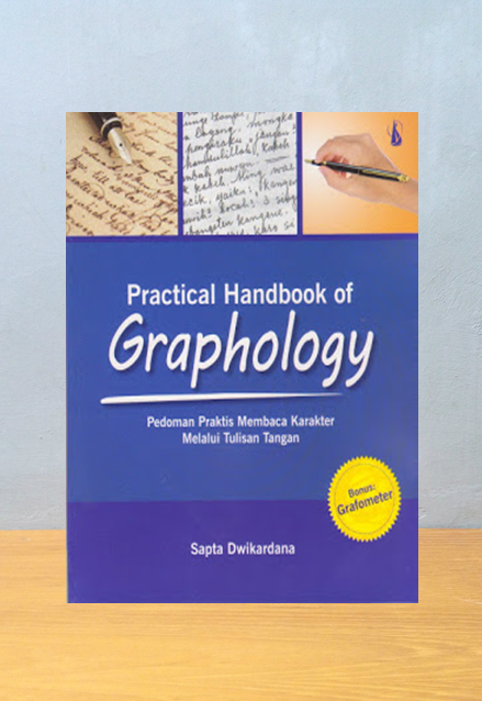 PRACTICAL HANDBOOK OF GRAPHOLOGY, Sapta Dwikardana