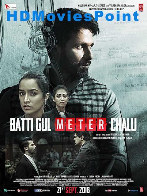 Poster Batti Gul Meter Chalu 2018 Full Movie Download Hindi 720p