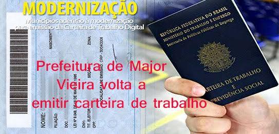 Major Vieira volta a emitir carteira de trabalho