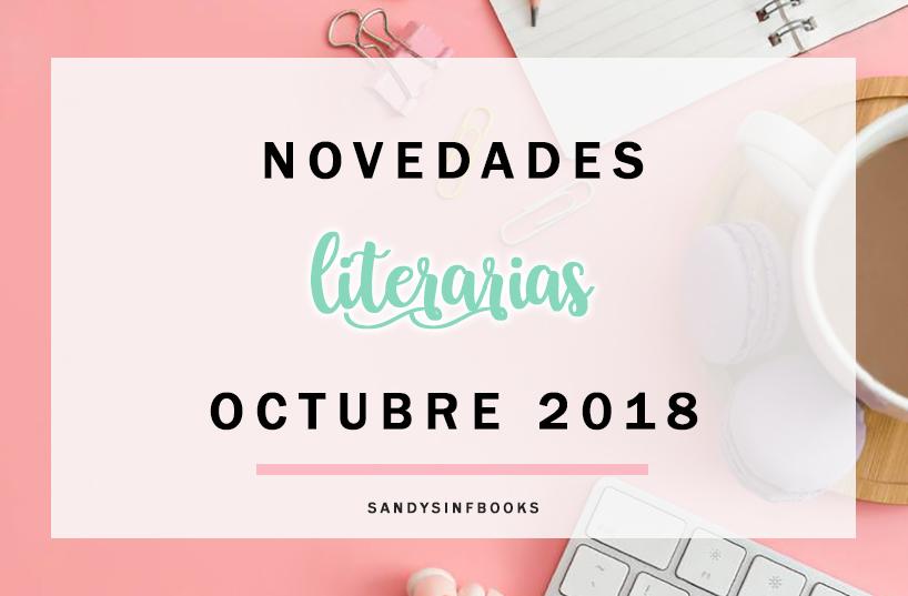 novedades literarias octubre 2018 libros editoriales