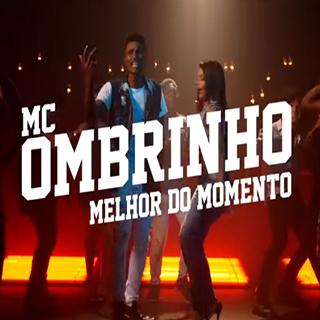 Baixar Melhor Do Momento MC Ombrinho Mp3 Gratis