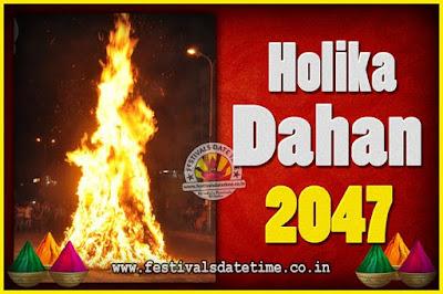 2047 Holika Dahan Puja Date & Time, 2047 Holika Dahan Calendar