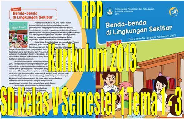 Download RPP Kurikulum 2013 SD Kelas V Semester 1 Tema 1 - 3 Format Microsoft Word