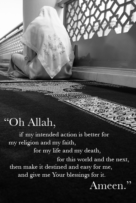 Allah Quotes - if my intended action is better for my religion and my faith