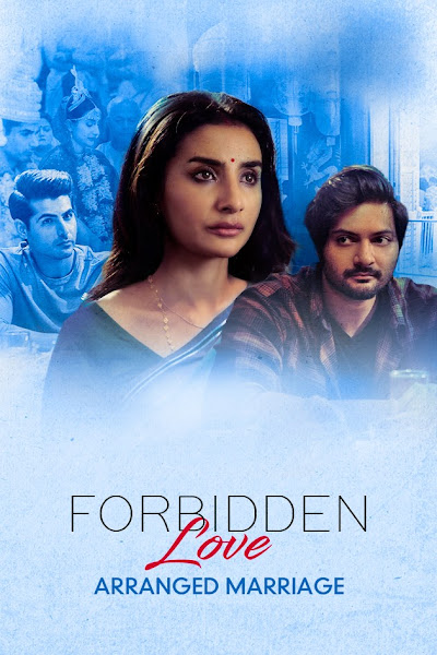 Forbidden Love: Arranged Marriage (2020) Hindi Season 1 Zee5