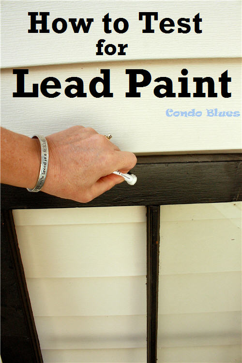 Condo blues how to test for lead paint on flea market finds for When was lead paint banned