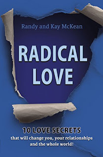 Radical Love: 10 Love Secrets that will change you, your relationships and the whole world! - Religion - Randy McKean