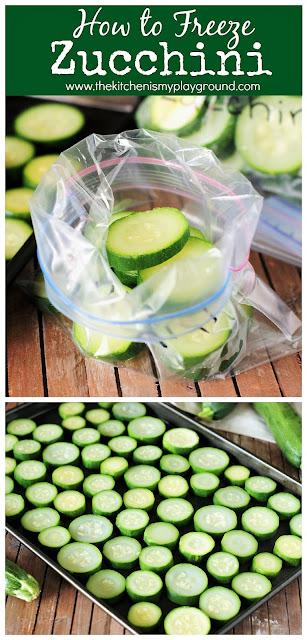 How to Freeze Zucchini ~ Follow these simple steps on how to freeze zucchini, and you'll be enjoying it all year long! #zucchini #freezingzucchini #howtofreezezucchini  www.thekitchenismyplayground.com