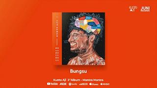 Lirik Lagu Kunto Aji - Bungsu