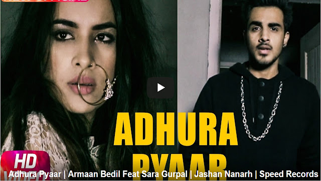 Adhura Pyaar Punjabi Song Lyrics | Armaan Bedil Feat Sara Gurpal
