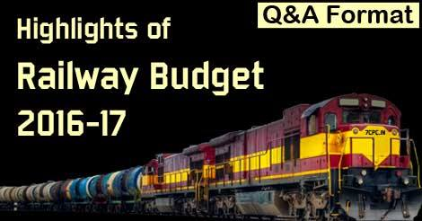 Highlights-Railway-Budget-2016-17-QA