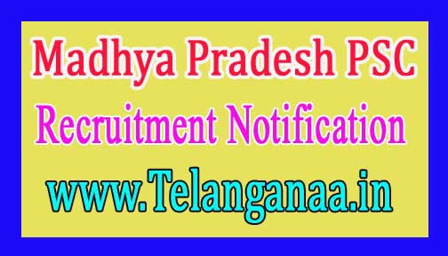 Madhya Pradesh PSC (Madhya Pradesh Public Service Commission) Recruitment Notification 2017