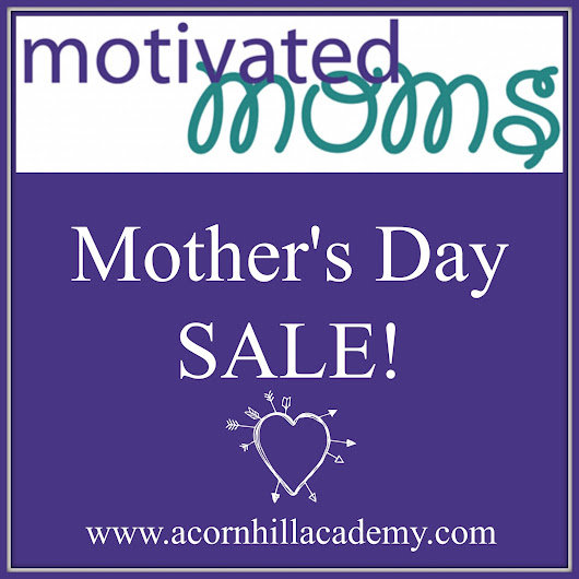 Motivated Moms Mother's Day Sale!