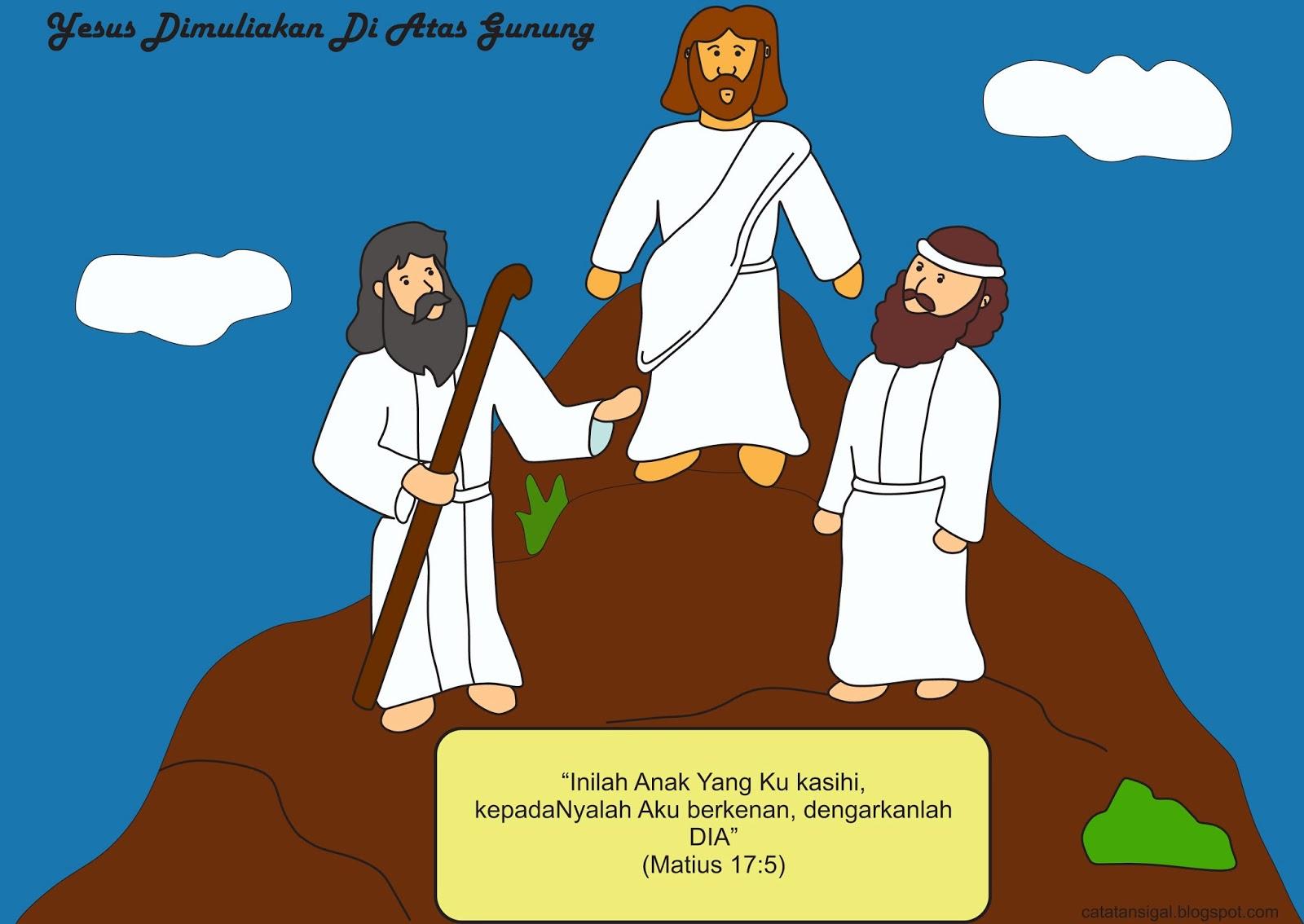 Catatan Sigal Mewarnai Gambar Yesus Dimuliakan Di Atas Gunung
