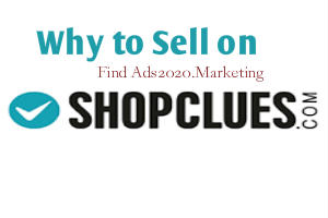 Why to sell on ShopClues-Find at Ads2020.marketing-300x200