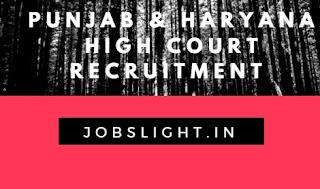 Punjab & Haryana High Court Recruitment 2017