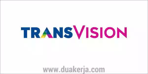 Lowongan Kerja TransVision Tingkat SMA SMK D3 S1 Terbaru 2019