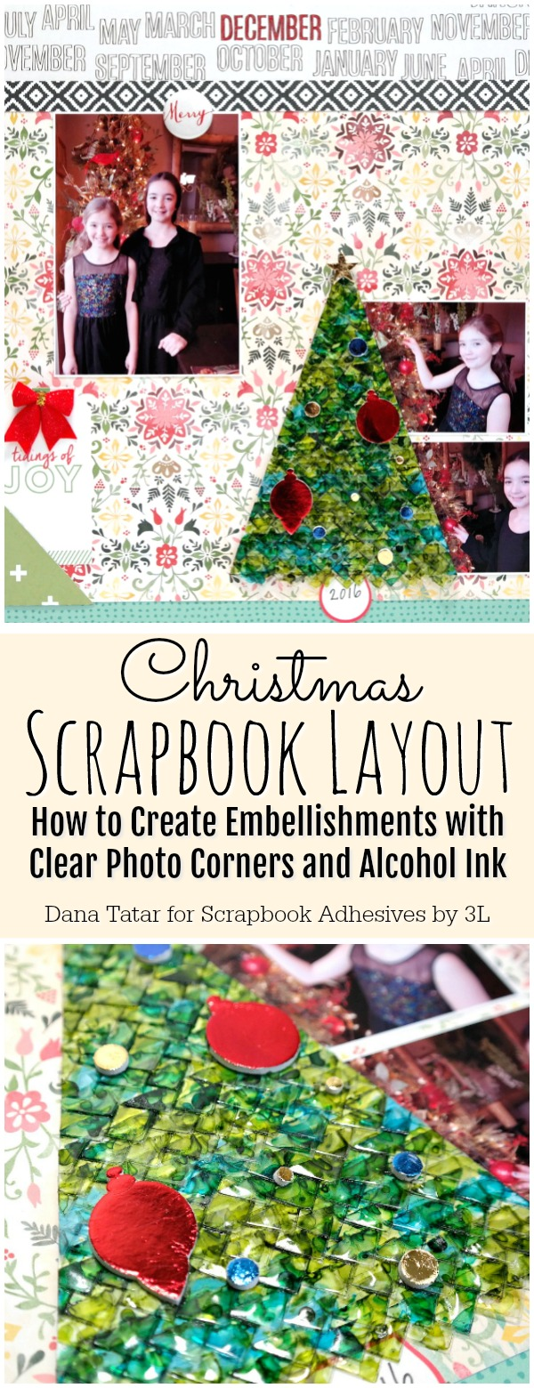 Christmas Scrapbook Layout with Clear Photo Corner Christmas Tree Embellishment by Dana Tatar for Scrapbook Adhesives by 3L