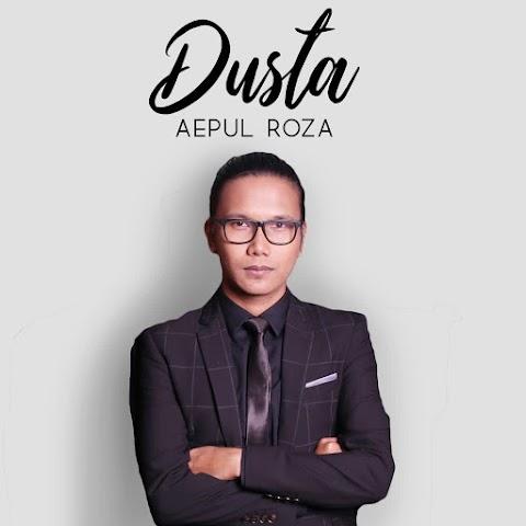 Aepul Roza - Dusta MP3