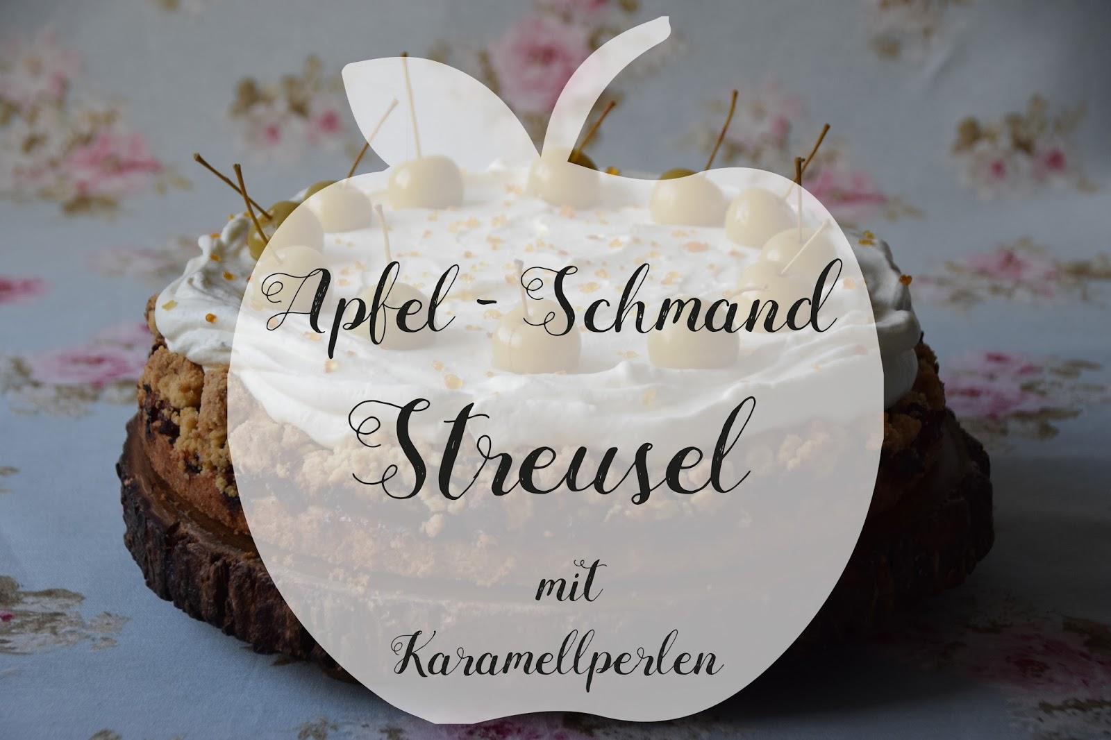 Apfel Schmand Streusel Mit Karamellperlen Marion S Kaffeeklatsch