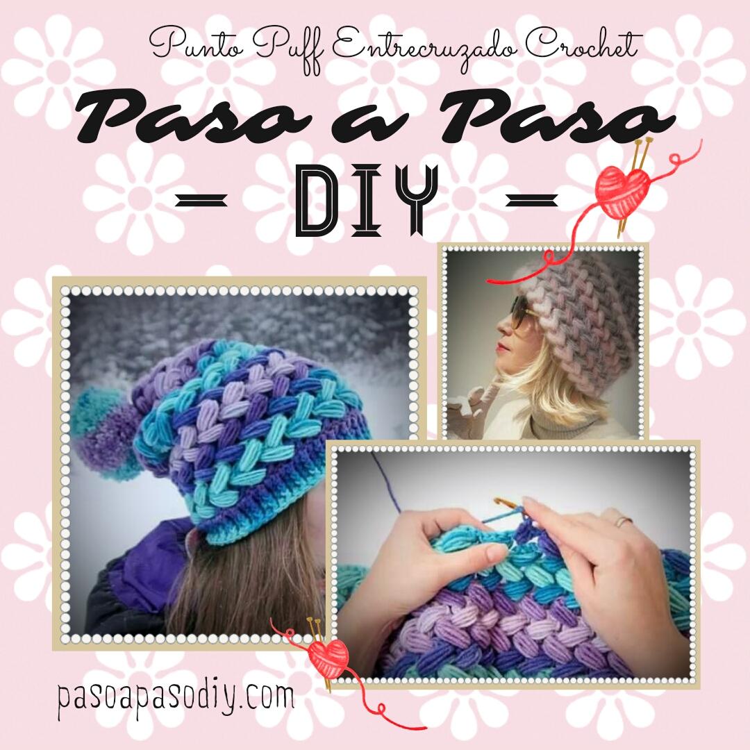 Gorro en punto puff entrecruzado crochet diy paso a paso - Como empezar a hacer punto paso a paso ...