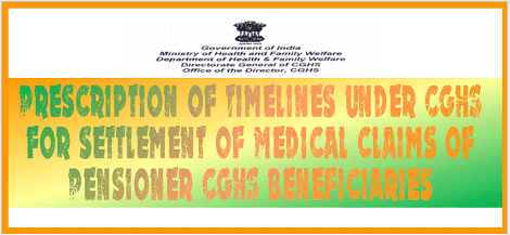 timeline-for-settlement-of-medical-claims-of-pensioners-cghs-beneficiaries
