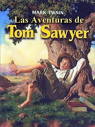 Tom Sawyer y el mundo de Mark Twain