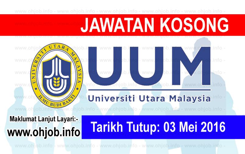 Jawatan Kerja Kosong Universiti Utara Malaysia (UUM) logo www.ohjob.info mei 2016