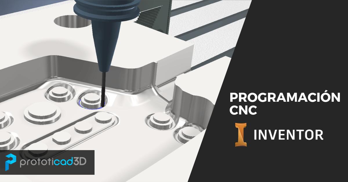 Programación CNC en Inventor