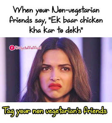 Tag you non vegetarians friends